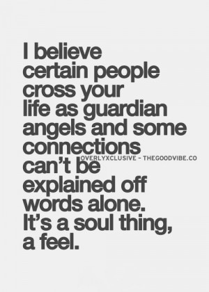 ... Mates, Wisdom, People, Inspiration Quotes, Feelings, Guardian Angels