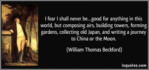 More William Thomas Beckford Quotes