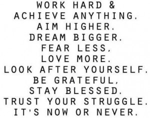 Work hard - don't give up!