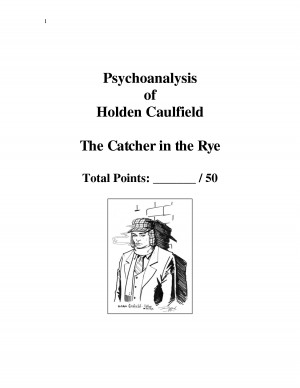 Psychoanalysis of Holden Caulfield The Catcher in the Rye Total by ...
