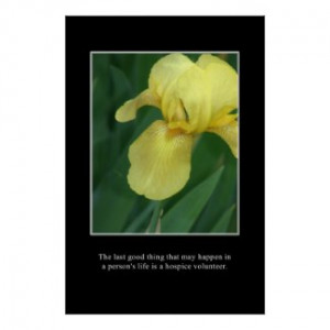 the_good_of_a_hospice_volunteer_poster ...