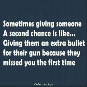 no more chances - ever.