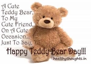 Cute Teddy Bear, To My Cute Friend…