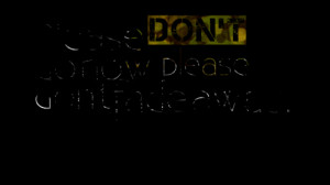 Quotes Picture: please don't go now, please don't fade away