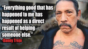 pay it forward, Danny Trejo, Machete
