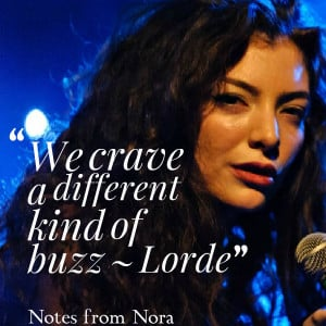 Lorde Quotes...