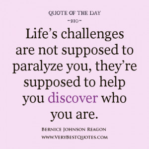 life quote of the day, Life's challenges quotes