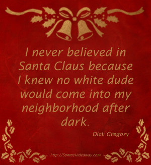 Dick Gregory - Christmas Quote