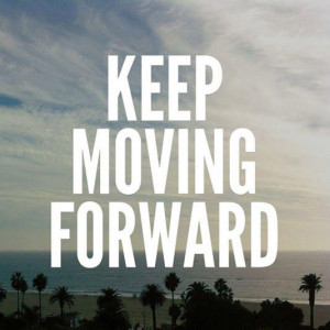 Top 15 Keep Moving Forward Quotes