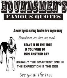 hunting quotes and sayings   Houndsmen Famous Quotes T-Shirt More