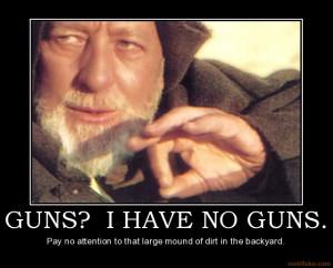 photo guns-i-have-no-guns-gun-control-demotivational-poster-1270297088 ...