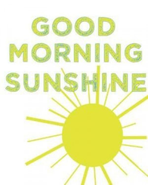 Good Morning Sunshine Quotes