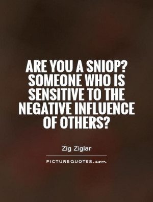Sensitive Quotes And Sayings Someone who is sensitive to