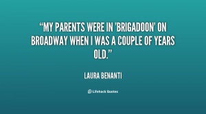My parents were in 'Brigadoon' on Broadway when I was a couple of ...