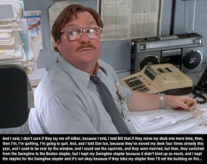 Funny Office Space Quotes Pics