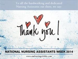 National Nursing Assistants Week starts in just 3 days. So we're ...