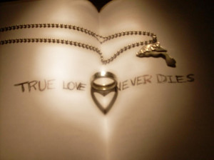 love never dies true love never dies true love never dies true love ...