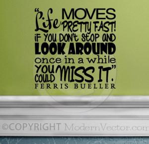 ... www.etsy.com/listing/122458119/ferris-bueller-movie-quote-vinyl-wall
