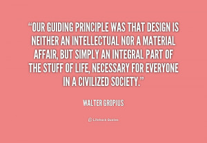 Walter Gropius Quotes