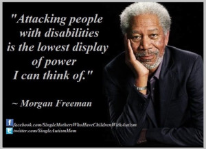 Attacking the mentally or physically handicapped is disgusting.Mental ...