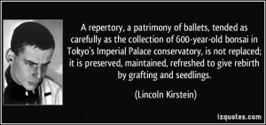 More Lincoln Kirstein Quotes
