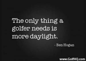 Ben Hogan Golf Quotes