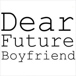 dear future boyfriend quotes 500 x 750 253 kb jpeg dear future ...