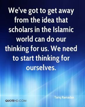 More Tariq Ramadan Quotes