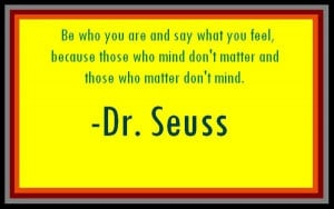 Graduation quotes sayings be who you are dr seuss
