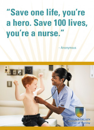 "Nursing Quotes - ""Save one life, you're a hero. Save 100 lives, you ..."