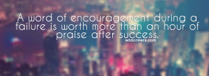 Word of Encouragement {Advice Quotes Facebook Timeline Cover Picture ...