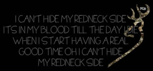 lyrics #country #redneck #rednecksideofme #browning #buck # ...