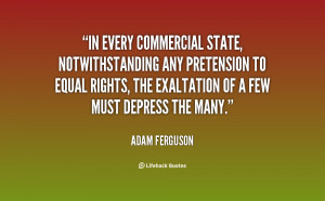 In every commercial state, notwithstanding any pretension to equal ...