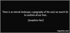 More Josephine Hart Quotes