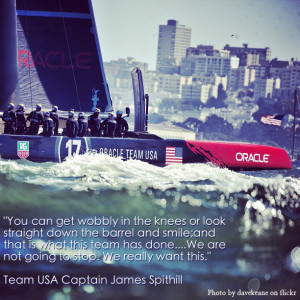 James Spithill Quote about his team's comeback at America's Cup