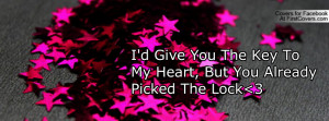 Key To My Heart Quotes i d give you the key-6514 jpgi