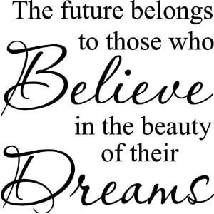 Believe in your Dreams|Follow your Dreams|Dream|Quotes|Believing ...