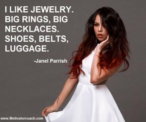 Janel Parrish Quotes