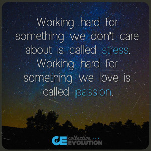 Quotes About Hard Work and Stress