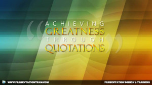 "Achieving Greatness Through ""Quotations"""