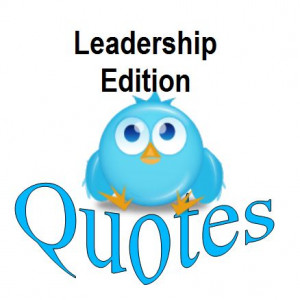 Leadership Quotes for Twitter