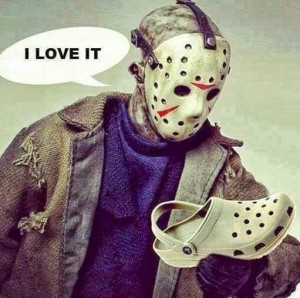 Funny Friday 13th Movie Jason Croc Joke Picture - I love it