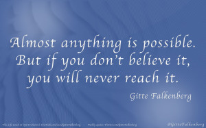 almost-anything-is-possible-but-if-you-don_t-believe-it-you-will-never ...