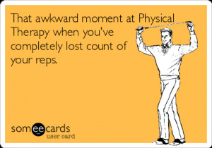 Funny Physical Therapy Sayings Funny sports ecard: that