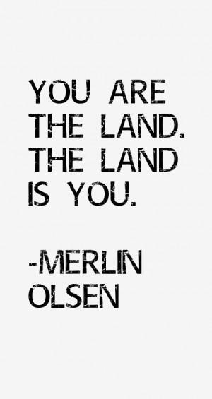 Merlin Olsen Quotes & Sayings