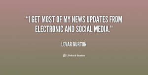 levar burton quotes i m excited to see how current and future ...