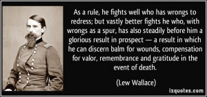 As a rule, he fights well who has wrongs to redress; but vastly better ...