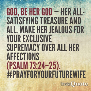 Quotes About Your Future Wife ~ Future Wife Quotes on Pinterest