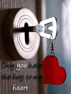 Only you have the key to my heart