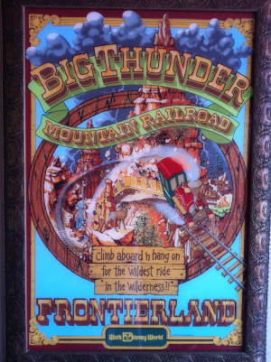 Attraction Poster: Big Thunder Mountain Railroad